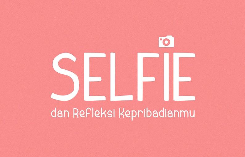 selfie dan refleksi kepribadian politwika